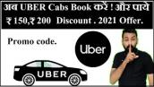 Uber Cab Ride ₹ 150 and ₹ 200 Discount Code For Old \u0026 New User Offer Also Get 50% Discount.
