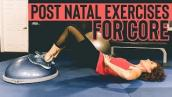 POST NATAL Exercises for CORE Stabilization