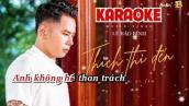 Thích Thì Đến Karaoke Beat Không Bè dễ hát - Lê Bảo Bình - 2020