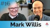 Podcast #16 How to Become Your Own Bank Featuring Financial Planning Expert Mark Willis