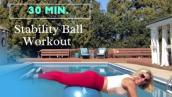 30 minute Stability Ball Workout