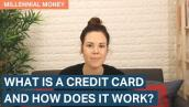 What is a credit card and how does it work? |  Millennial Money