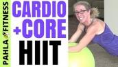 Body Shaping CARDIO + CORE HIIT | 30 Minute STABILITY BALL Workout to Lose Fat and Tone Up