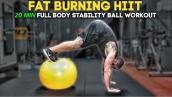 20 Min  Full Body Stability Ball Workout at home (Fat Burning HIIT)